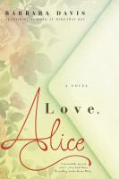 Love, Alice by Davis, Barbara © 2016 (Added: 12/6/16)