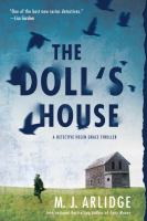The Doll's House : A Detective Helen Grace Thriller by Arlidge, M. J. © 2016 (Added: 4/25/16)