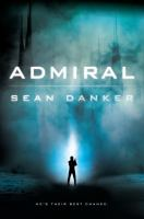 Admiral by Danker, Sean © 2016 (Added: 8/11/16)