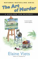 The Art Of Murder : A Dead-end Job Mystery by Viets, Elaine © 2016 (Added: 4/26/16)