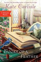 Books Of A Feather : A Bibliophile Mystery by Carlisle, Kate © 2016 (Added: 7/25/16)