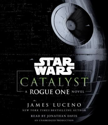 cover of Catalyst: A Rogue One Novel