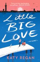 Little Big Love by Regan, Katy © 2018 (Added: 6/12/18)