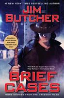 Brief Cases : More Stories From The Dresden Files by Butcher, Jim © 2018 (Added: 6/6/18)