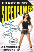 Cover art for Crazy is My Superpower