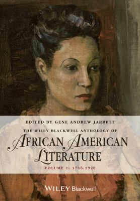 Cover art for The Wiley Blackwell Anthology of African American Literature, 1746-1920