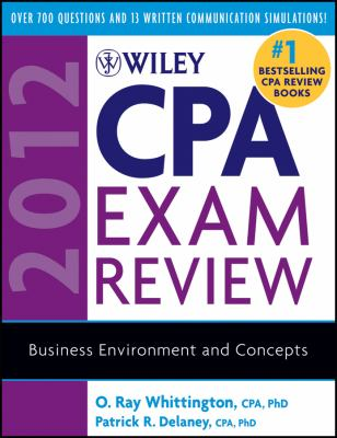 Wiley CPA Exam Review 2012: Business Environment and Concepts