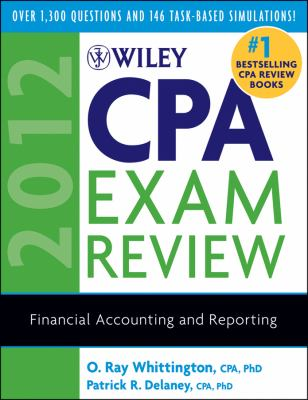 Wiley CPA Exam Review 2012: Financial Accounting and Reporting