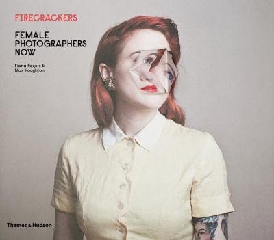 Firecrackers, Fiona Rogers; Max Houghton; Ruth Hough