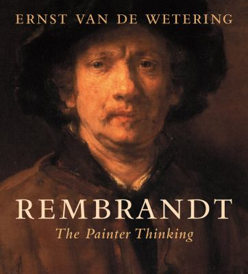 Cover image of Rembrandt: the Painter Thinking