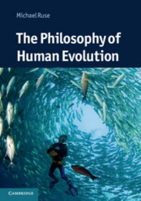 Book cover: The Philosophy of Human Evolution