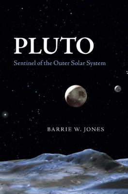 Cover image for Pluto : sentinel of the outer solar system