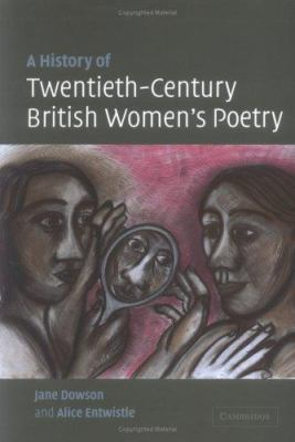 Cover art for A History of Twentieth-Century British Women's Poetry