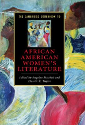 Cambridge Companion to African American Women's Literature