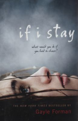 Details about If I stay : a novel