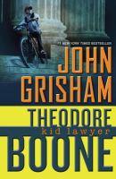 Theodore Boone: Kid Laywer