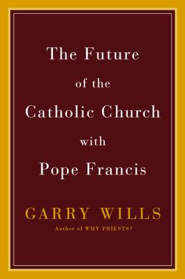 cover of The Future of the Catholic Church With Pope Francis