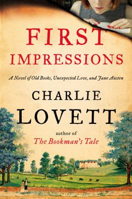 cover of First Impressions: A Novel of Old Books, Unexpected Love, and Jane Austen