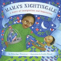 Mamas+nightingale++a+story+of+immigration+and+separation by Danticat, Edwidge © 2015 (Added: 2/2/16)