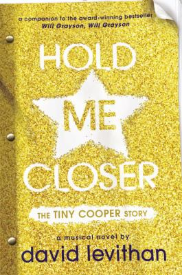 cover of Hold Me Closer: The Tiny Cooper Story