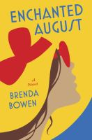 Enchanted August by Bowen, Brenda © 2015 (Added: 8/12/15)