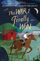 The+war+i+finally+won by Bradley, Kimberly Brubaker © 2017 (Added: 10/23/17)