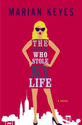 cover of The Woman Who Stole My Life
