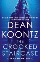 The Crooked Staircase: A Jane Hawk Novel