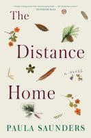 The distance home : a novel