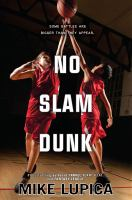 No+slam+dunk by Lupica, Mike © 2018 (Added: 12/12/18)