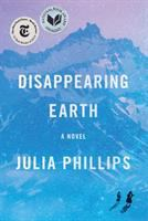 Disappearing Earth by Phillips, Julia © 2019 (Added: 5/14/19)