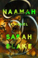 Naamah by Blake, Sarah © 2019 (Added: 5/9/19)