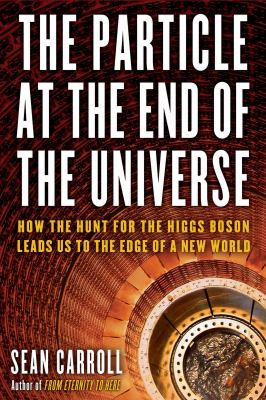 Cover image for The particle at the end of the universe