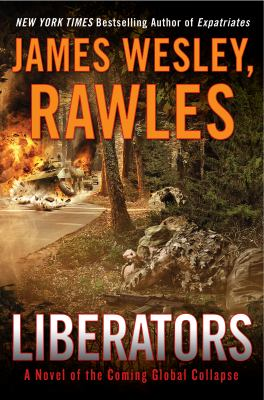 cover of Liberators: A Novel of the Coming Global Collapse