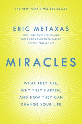 cover of Miracles: What They Are, Why They Happen, and How They Can Change Your Life