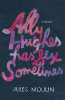 Cover art for Ally Hughes Has Sex Sometimes