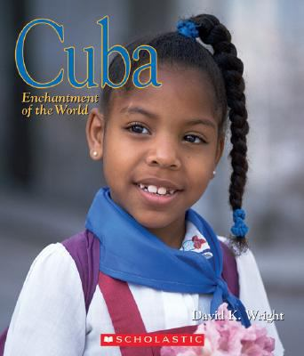 Cuba: Enchantment of the World
