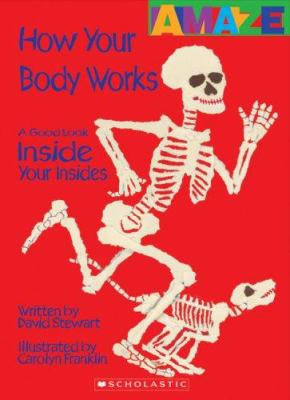 Details about How Your Body Works