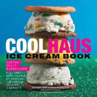 Book cover: Coolhaus Ice Cream Book