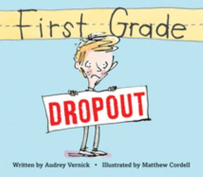 cover of First Grade Dropout