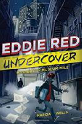 cover of Eddie Red Undercover: Mystery on Museum Mile