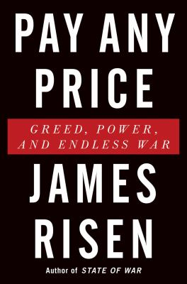 cover of Pay Any Price: Greed, Power, and Endless War
