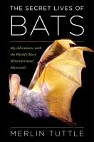 Cover of The Secret Lives of Bats