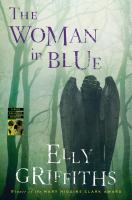 The Woman In Blue : A Ruth Galloway Mystery by Griffiths, Elly © 2016 (Added: 5/3/16)