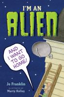 Cover art for I'm an Alien and I Want to Go Home