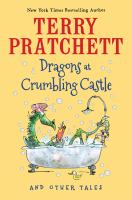 The Dragons at Crumbling Castle by Terry Pratchett