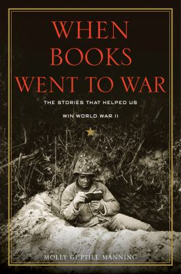 cover of When books went to war : the stories that helped us win World War II