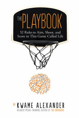 cover of The Playbook : 52 Rules To Aim, Shoot, And Score In This Game Called Life
