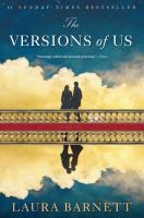 The Versions Of Us by Barnett, Laura © 2016 (Added: 5/3/16)