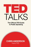 Ted Talks : The Official Ted Guide To Public Speaking by Anderson, Chris © 2016 (Added: 7/21/16)
